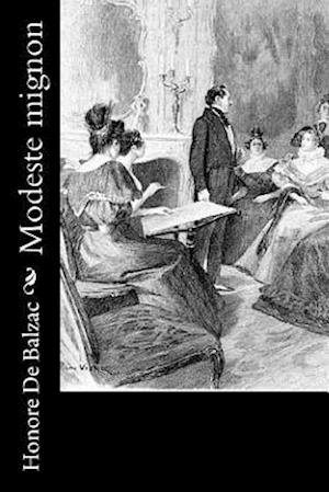 Bog, paperback Modeste Mignon af Honore De Balzac