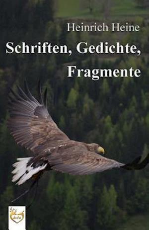 Bog, paperback Schriften, Gedichte, Fragmente af Heinrich Heine