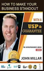How to Make Your Business Stand Out with a Usp and Guarantee