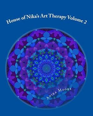 Bog, paperback House of Nika's Art Therapy Volume 2 af Miss Anika C. B. Moore