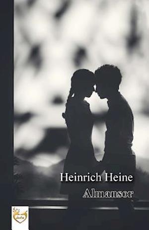 Bog, paperback Almansor af Heinrich Heine