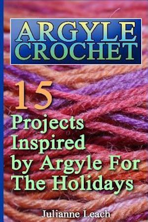 Bog, paperback Argyle Crochet af Julianne Leach
