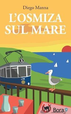 Bog, paperback L'Osmiza Sul Mare af Diego Manna