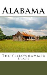 Alabama - The Yellowhammer State af Travel Books