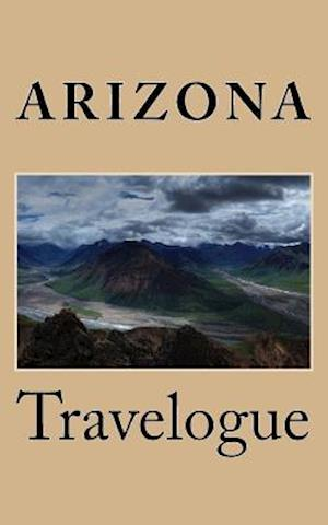 Bog, paperback Arizona Travelogue af Travel Books