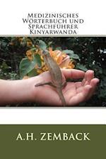 Medizinisches Worterbuch Und Sprachfuhrer Kinyarwanda