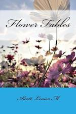 Flower Fables af Alcott Louisa M.