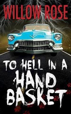 Bog, paperback To Hell in a Handbasket af Willow Rose