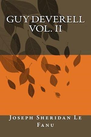 Bog, paperback Guy Deverell Vol. II af Joseph Sheridan Le Fanu