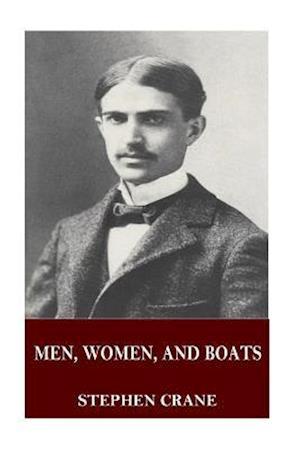 Bog, paperback Men, Women, and Boats af Stephen Crane
