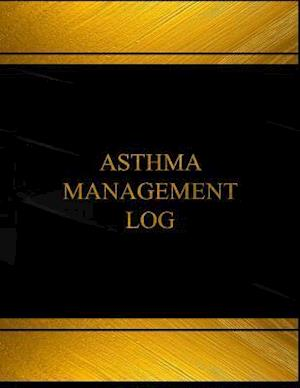 Bog, paperback Asthma Management Log (Log Book, Journal - 125 Pgs, 8.5 X 11 Inches) af Centurion Logbooks