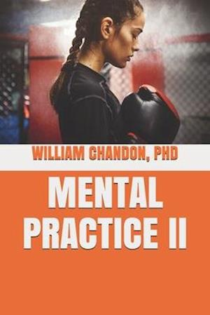 Bog, paperback Mental Practice II af William Chandon