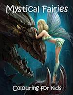 Mystical Fairies Colouring for Kids