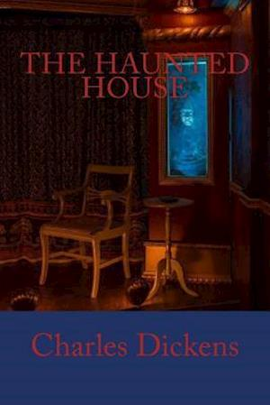 Bog, paperback The Haunted House af Charles Dickens