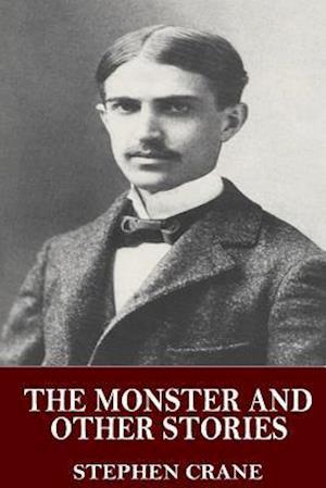 Bog, paperback The Monster and Other Stories af Stephen Crane