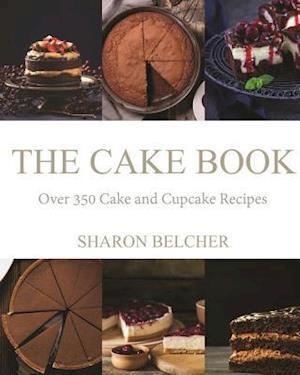 Bog, paperback The Cake Book af Sharon Belcher