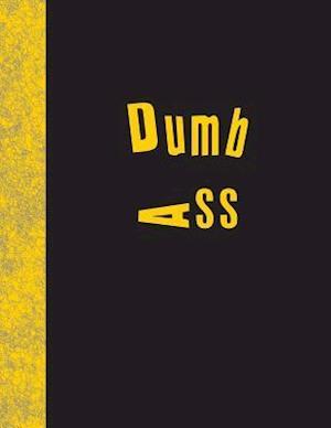 Bog, paperback Dumb Ass af Ij Publishing LLC