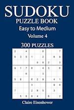 Easy to Medium 300 Sudoku Puzzle Book