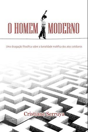 Bog, paperback O Homem Moderno af Cristiane Serruya