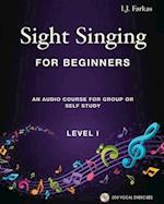 Sight Singing for Beginners, Level 1