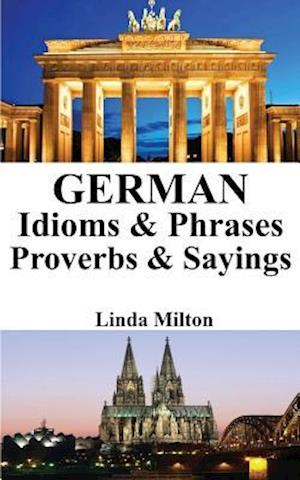 German Idioms & Phrases - Proverbs & Sayings