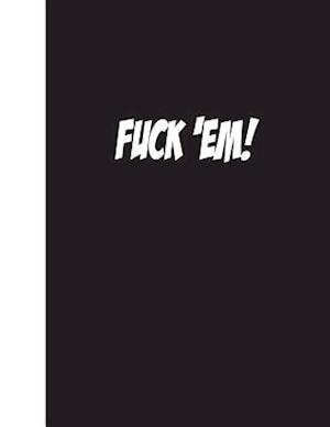 Bog, paperback Fuck 'em af Ij Publishing LLC
