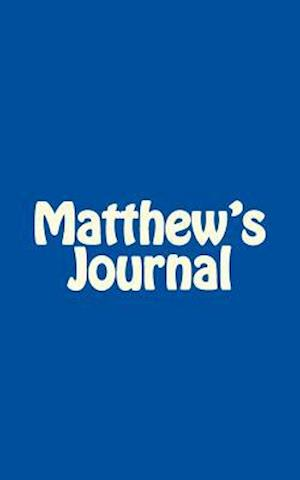 Matthew's Journal