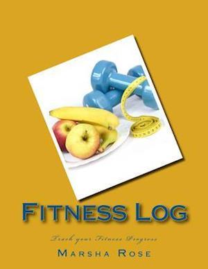Bog, paperback Fitness Log af MS Marsha Rose