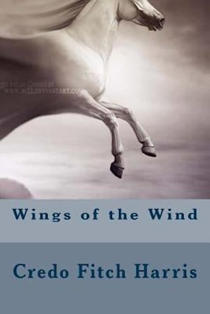 Bog, paperback Wings of the Wind af Credo Fitch Harris