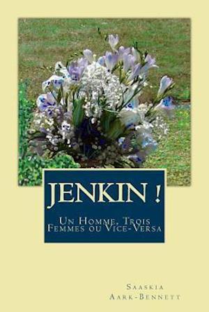 Bog, paperback Jenkin ! af Saaskia Aark-bennett