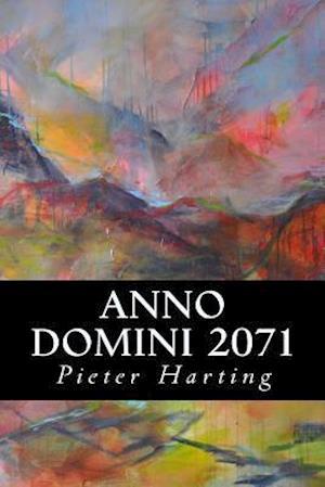 Bog, paperback Anno Domini 2071 af Pieter Harting