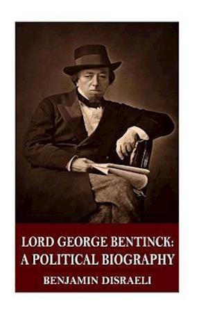Bog, paperback Lord George Bentinck af Benjamin Disraeli