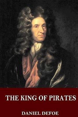 Bog, paperback The King of Pirates af Daniel Defoe