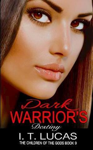 Bog, paperback Dark Warrior's Destiny af I. T. Lucas