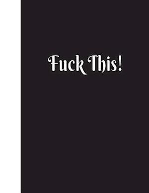Bog, paperback Fuck This af Ij Publishing LLC