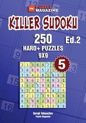 Bog, paperback Killer Sudoku - 250 Hard+ Puzzles 9x9 (Volume 5) af Sergii Tolmachov