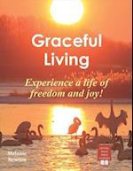 Graceful Living af Melanie Newton