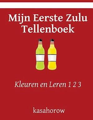 Bog, paperback Mijn Eerste Zulu Tellenboek af kasahorow