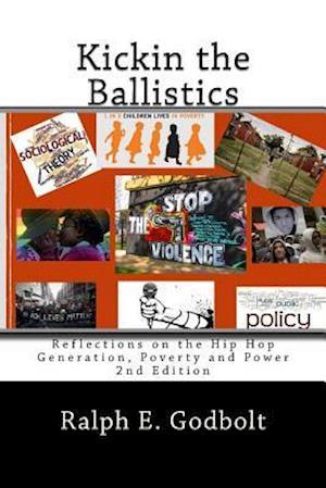 Bog, paperback Kickin the Ballistics af Ralph E. Godbolt