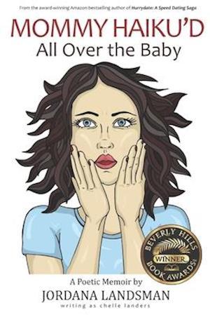 Bog, paperback Mommy Haiku'd All Over the Baby af Chelle Landers