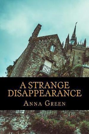 Bog, paperback A Strange Disappearance af Anna Katharine Green
