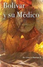 Bolivar y Su Medico