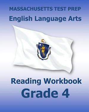 Bog, paperback Massachusetts Test Prep English Language Arts Reading Workbook Grade 4 af Test Master Press Massachusetts