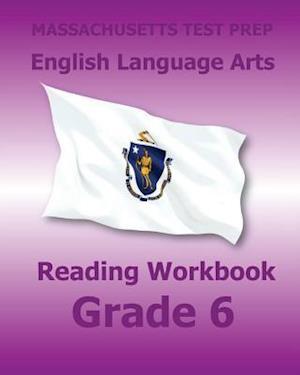 Bog, paperback Massachusetts Test Prep English Language Arts Reading Workbook Grade 6 af Test Master Press Massachusetts