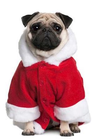 Bog, paperback Pug Dog in a Santa Coat Journal af Cs Creations