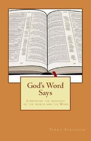Bog, paperback God's Word Says af Terry Ferguson