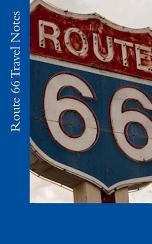 Bog, paperback Route 66 Travel Notes af Travel Books