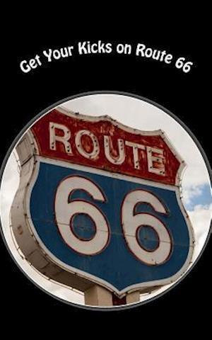 Bog, paperback Get Your Kicks on Route 66 af Travel Books