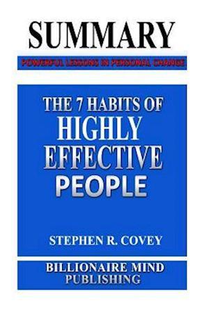 Bog, paperback Summary - the 7 Habits of Highly Effective People af Stephen R. Covey