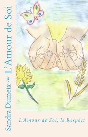 Bog, paperback L'Amour de Soi af Miss Sandra Dumeix